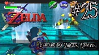 Let's Play Zelda Ocarina of Time #25 - Perdido no Water Temple