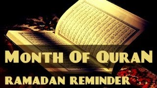 The Month Of The Quran? Ramadan Reminder 2013 ? The Daily Reminder