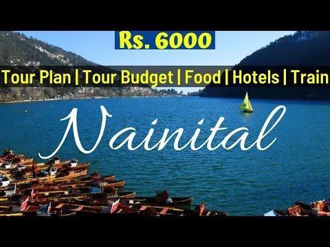 Nainital Tourist Places | Nainital Tour Plan | Nainital Tour Budget | Nainital Tour Guide | Nainital