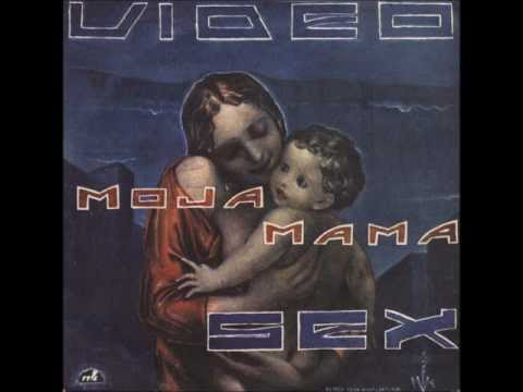 Videosex - Moja Mama video