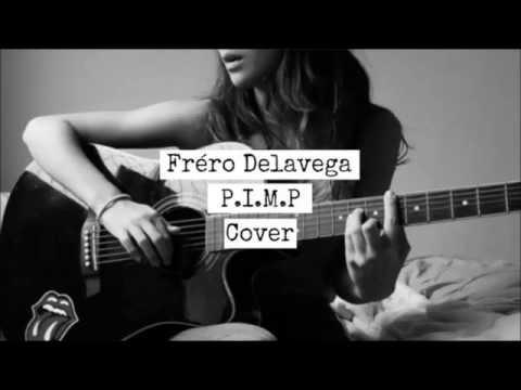 Fréro Delavega - P.I.M.P (Cover With Lyrics)
