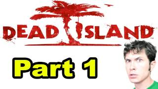 Let's Play Dead Island - INTRO - Part 1