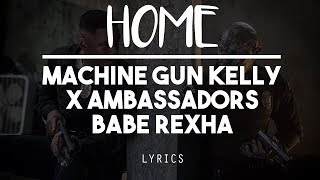 Download Lagu [HD] Home - Machine gun Kelly, X Ambassadors & Babe Rexha ( Lyric Video ) Bright OST Gratis STAFABAND