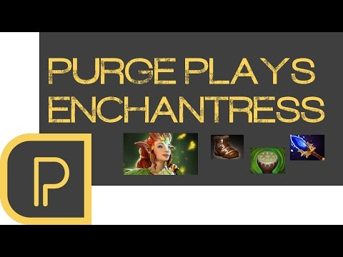 Dota 2 Purge plays Enchantress
