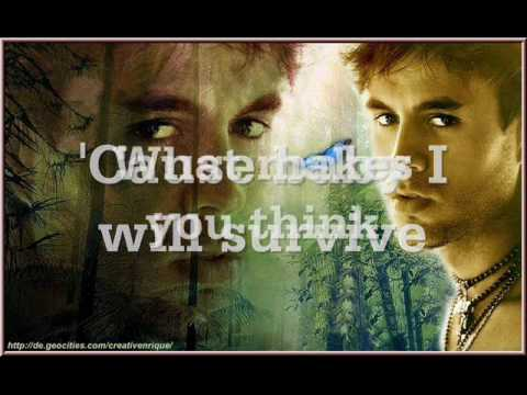 Enrique Iglesias - I Will Survire
