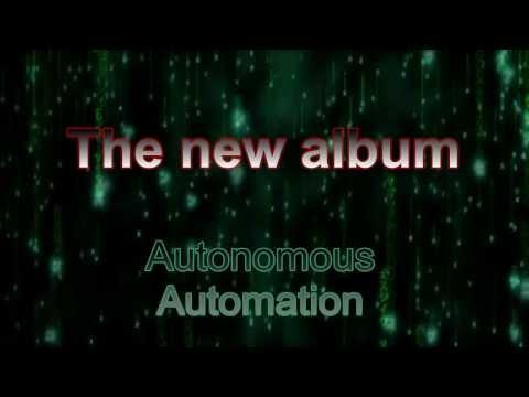 """""""Autonomous Automation"""" Trailer HD"""