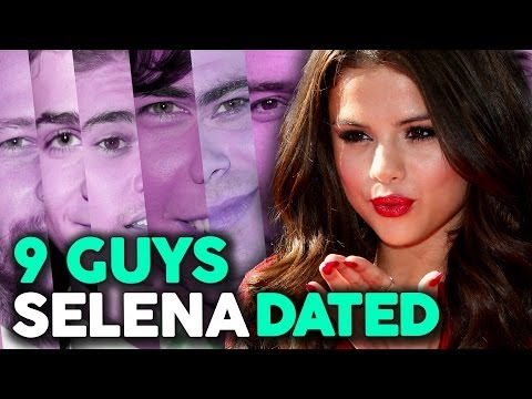"9 Guys Selena Gomez Has ""Dated"""