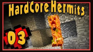 Minecraft - Hard Core Hermits  Ep3:  Close Encounters!