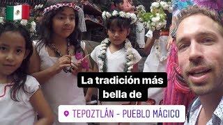 PUEBLEANDO EN TEPOZTLÁN PUEBLO MÁGICO