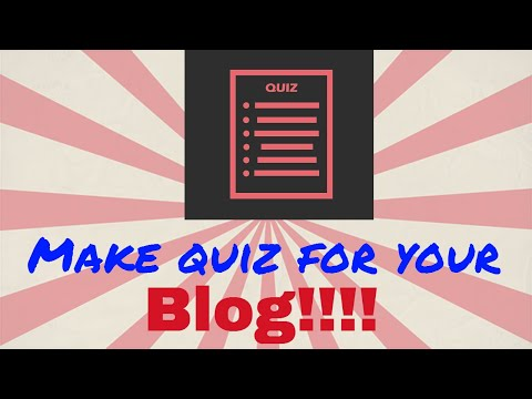 How to make multiple choice quiz for your blogger or wordpress blog no coding required