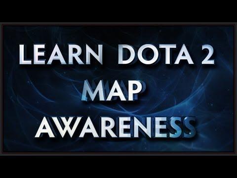 Learn Dota 2 - Map Awareness