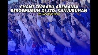 CHANT TERBARU AREMANIA BERGEMURUH DI STADION KANJURUHAN SAAT AREMA VS PSIS 25 JANUARI 2018