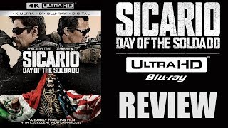 SICARIO 2 DAY OF THE SOLDADO 4K Blu-ray Review
