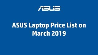 ASUS Laptop Price list on March, 2019