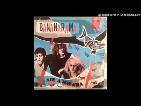 Bananarama - Aie A Mwana