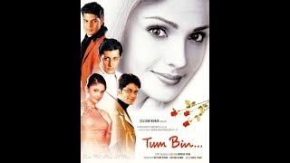 Tum Bin (2001) Full Hindi Movie with English Subtitle