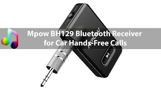 Best Bluetooth Receiver for Car 2019 - Mpow BH129
