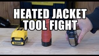 Friday Night Tool Fight - Bosch, Milwaukee and DeWALT Heated Jackets