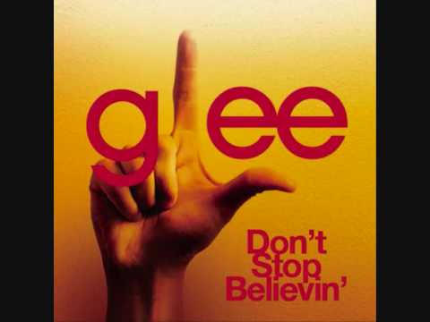 Glee - Dont stop Believin (Small Town Girl)