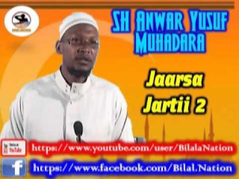 Sh Anwar  Yusuf Muhadara Jaarsa Jartii 3