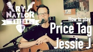 Price Tag Guitar Tutorial (Jessie J) Easy Beginner Guitar Lesson