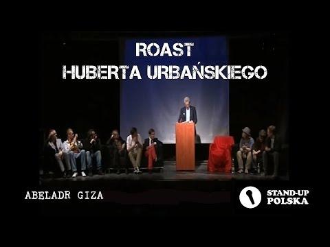 Abelard Giza - Roast Huberta Urbańskiego (I Urodziny Stand-up Polska)