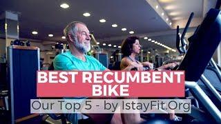Best Recumbent Bike 2018 - Top 5 Recumbent Exercise Bike Reviews
