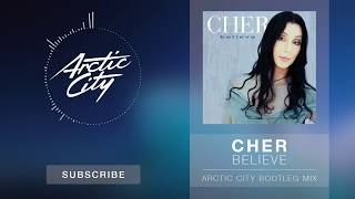 Download Cher - Believe (Arctic City Bootleg Mix) 3Gp Mp4