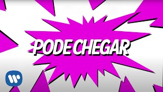 Pode Chegar (Lyric Video Oficial) - Anitta part. Nego Do Borel