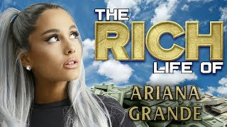 Ariana Grande | The Rich Life | Forbes Net Worth 2019 ( Penthouse, Range Rover, 7 Rings & more )