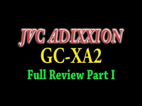JVC GC-XA2 Adixxion - Full Review Part I