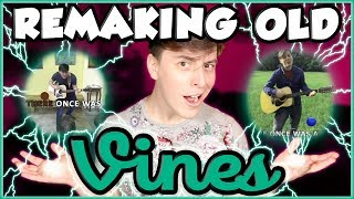 Remaking OLD VINES! | Thomas Sanders