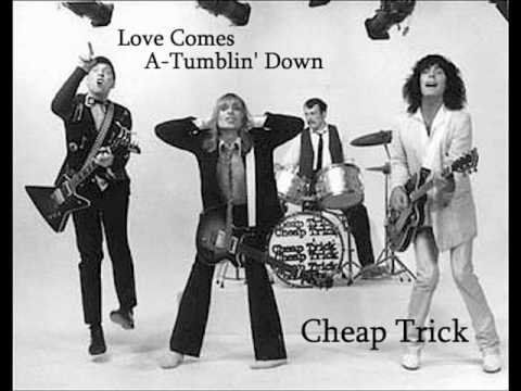 Cheap Trick - Love Comes A Tumblin Down