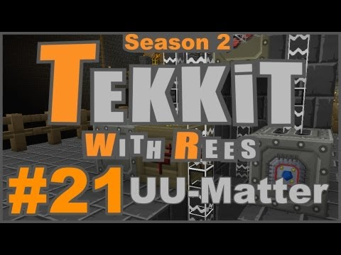 Tekkit Classic - Episode 21: UU-Matter