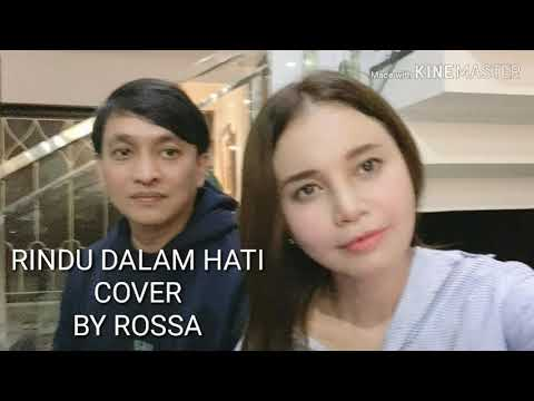 Download  Rindu Dalam Hati Cover by Rossa  Arsy widianto x Brisia Jodie Gratis, download lagu terbaru