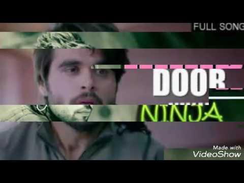 Door (Mr. Jatt. Com) Ninja song 2017
