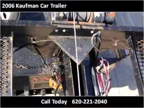 2006 Kaufman Car Trailer Used Cars Winfield Ks Youtube