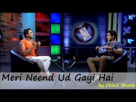 Chin2 Bhosle Performance Of Meri Neend Ud Gayi Hai - ArtistAloud...