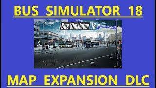 Bus Simulator 18 - Map Expansion DLC Livestream
