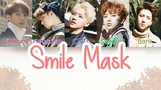 B1A4 (비원에이포) - Smile Mask [LYRICS]