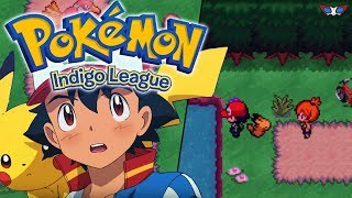 Pokemon Indigo League - Pokemon Fan Game Showcase - ASH KETCHUM ANIME JOURNEY