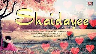 Shaidayee | Altaaf & ChandraSurya | Latest Hindi Love Song | Affection Music Records