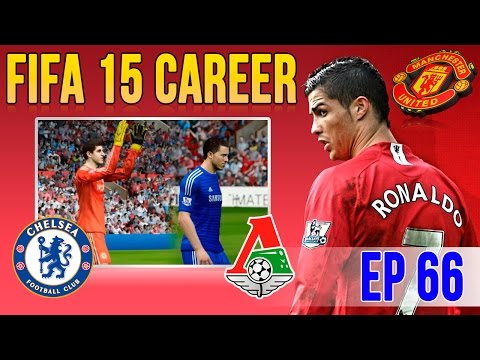 [TTB] FIFA 15 Career Mode - Man United Vs Chelsea & Lokomotiv Moscow - Ep 66