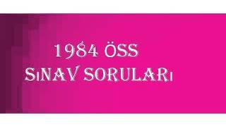 1984 ÖSS Çıkmış Sınav Soruları