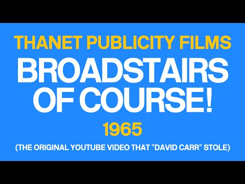 Thanet Publicity Films - BROADSTAIRS OF COURSE [1965]