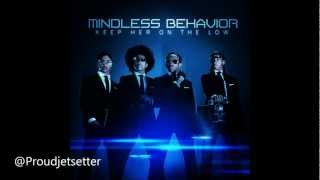 Mindless Behavior - Keep her on the low [lyrics in description]