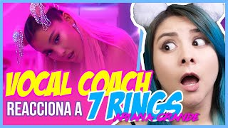 7 RINGS - ARIANA GRANDE  VOCAL COACH REACCIONA  Gret Rocha