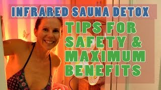 Infrared Sauna Detox: Tips for Max Benefits & Safety, Step by Step Demo