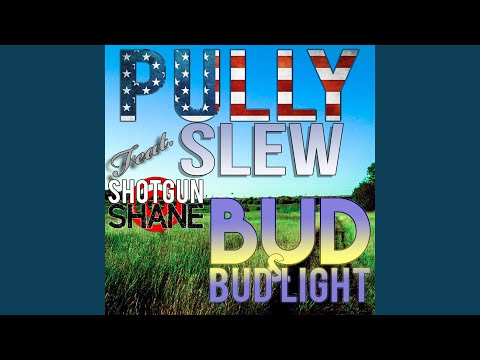 Bud and Bud Light (feat. Shotgun Shane)