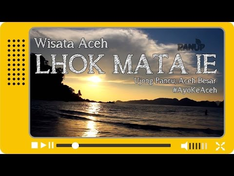 INDONESIA TRAVEL | ACEH - PANTAI LHOK MATA IE - RANUP